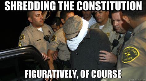 Shredding Meme - shredding the constitution figuratively of course