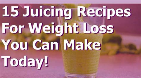 weight loss juice recipes healthy juice recipes for weight loss
