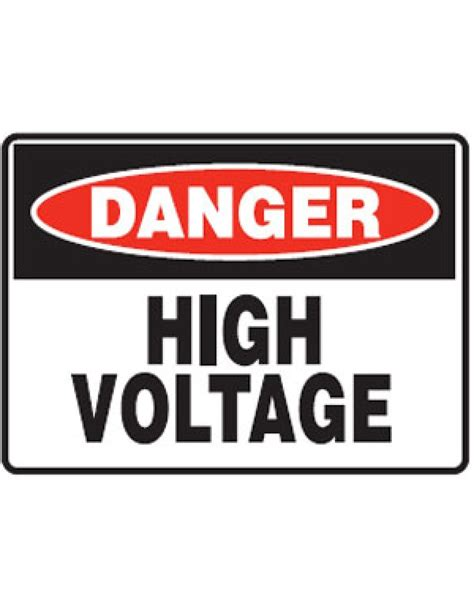 8 Signs You Are A High Maintenance by Danger High Voltage Sign