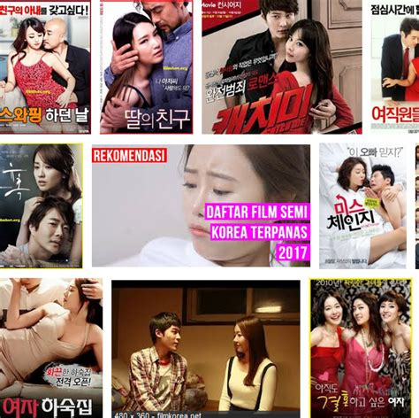 judul film semi komedi terbaik 12 film semi korea paling hot khusus dewasa 18 terbaik