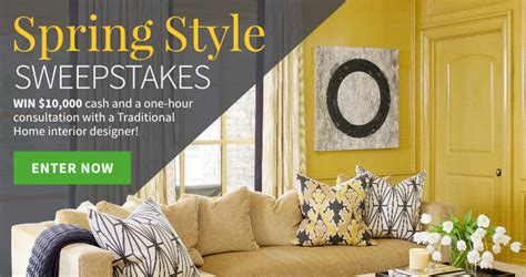 Home Magazine Sweepstakes - win 10 000 and a 1 hour consultation with a traditional home interior designer