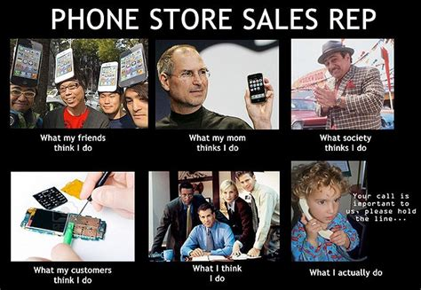 Phone Sales Representative by 43 Best Images About Quot What They Think I Do Quot Meme S On Relations Musicians