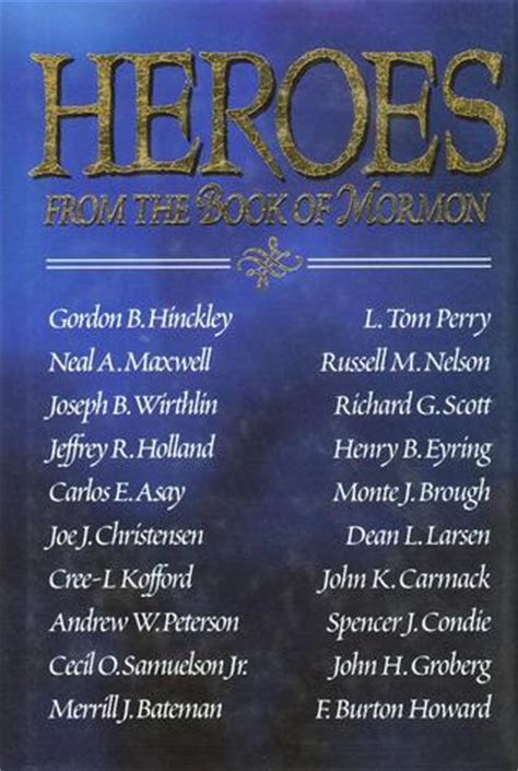 book of mormon heroes pictures heroes from the book of mormon by gordon b hinckley