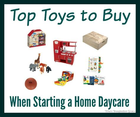 must toys when starting a home daycare where
