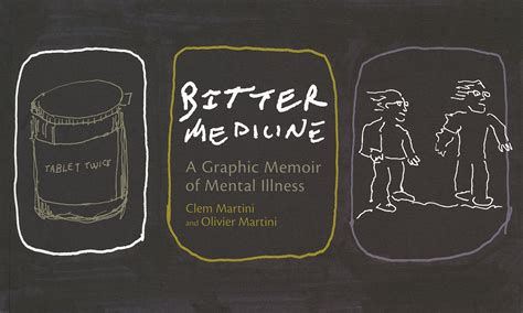 Strong Medicine A Novel bitter medicine a graphic novel of mental illness clem