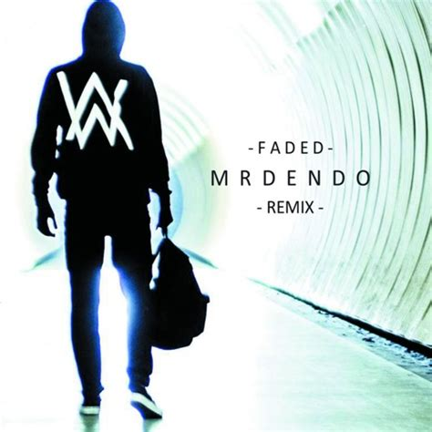 alan walker faded remix free mp3 download download lagu alan walker faded mr dendo remix free