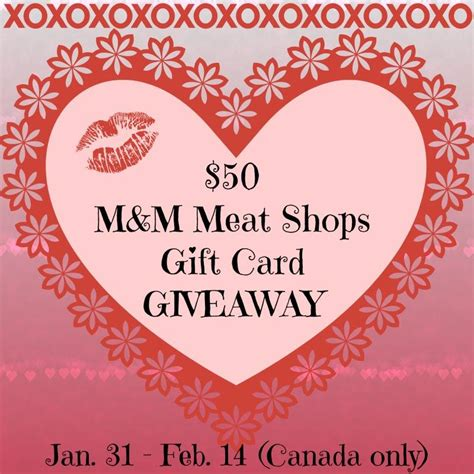 canada win a 50 gc to m m meats for your s day