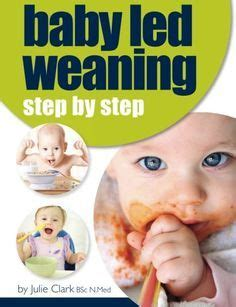 libro baby led weaning helping your baby led weaning first foods homemade baby food recipes to help you create a healthy menu for