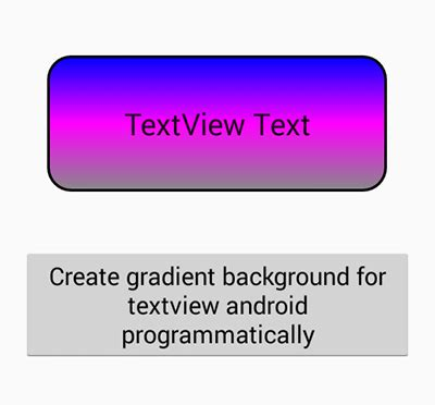 android textview layout weight programmatically apply textview background android exles