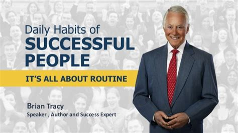 Brian Tracy 2 Day Mba by Habits Of Succesful It S All About Routine By Brian