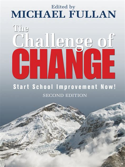 Challenge Of Change the challenge of change michael fullan