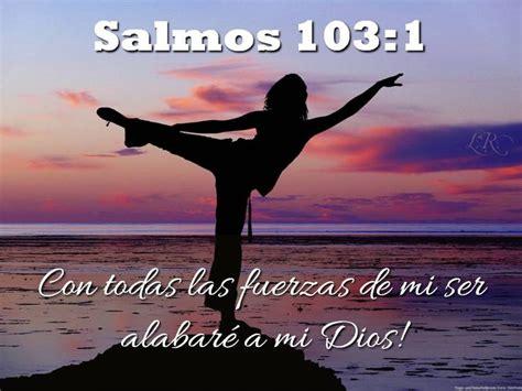la biblia del yoga psalm 103 1 with all of my being i will praise my god salmos biblia pensamientos