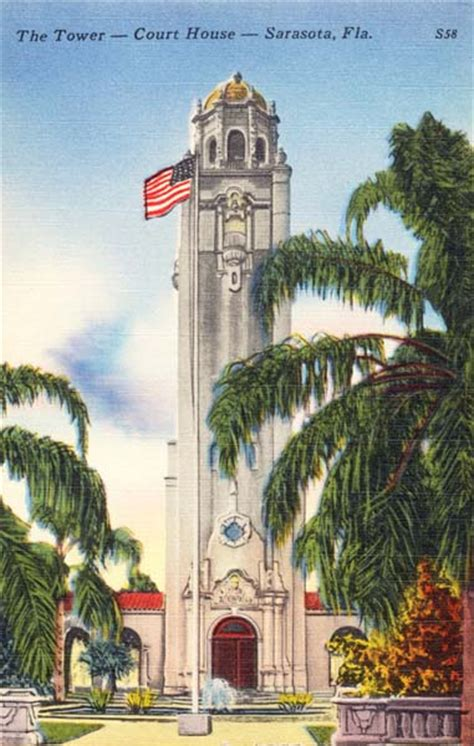 Sarasota County Court Search Sarasota County Courthouse Tower Sarasota History Alive