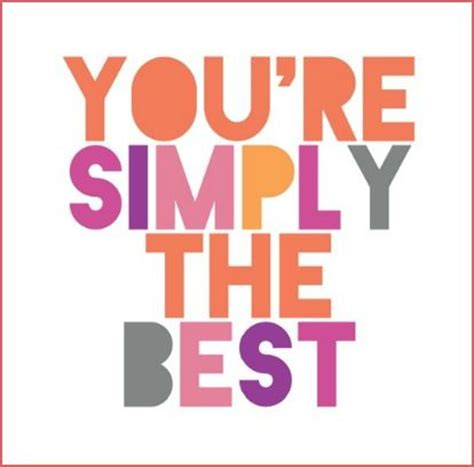 simple the best simply the best quotes quotesgram