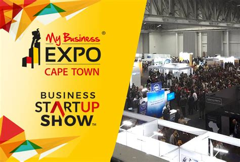Home Business Ideas Cape Town My Business Expo The Ultimate Business Boosting Tool Now