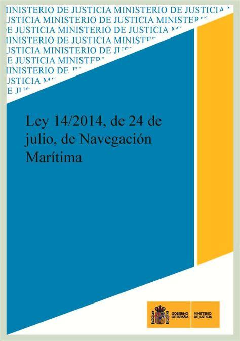 ley 14 ministerio de gobierno librer 237 a dykinson ley 14 2014 de 24 de julio de