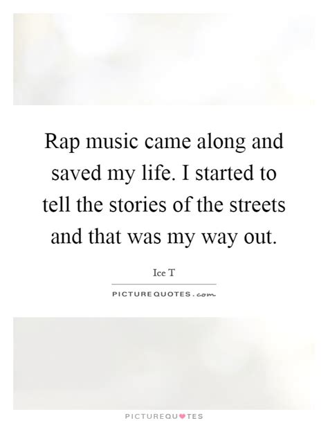 my in institutions and my way out books rap came along and saved my i started to tell