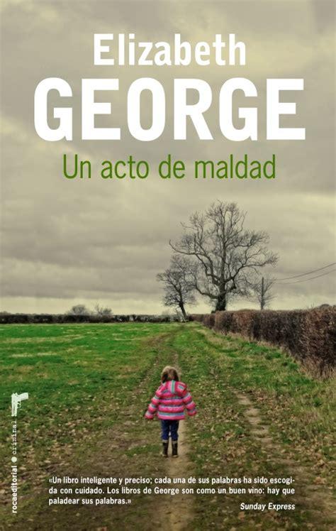 libro the play of george un acto de maldad elizabeth george roca libros