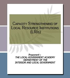 Department Of Interior And Local Government by Capacity Strengthening Of Local Resource Institutions