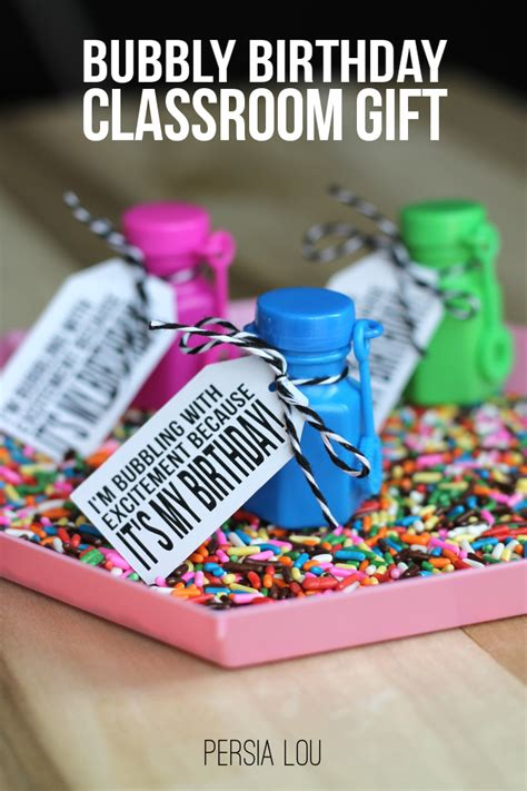 gifts for classroom bubbly birthday classroom gifts with free printable and