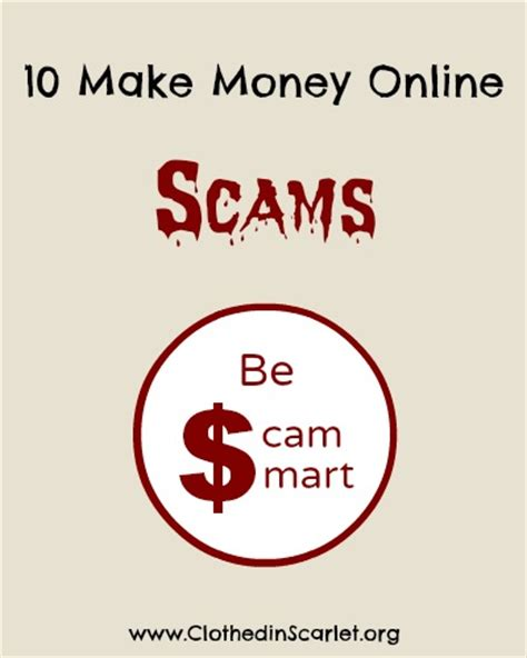 Online Scams To Make Money - 10 make money online scams you need to be wary of clothed in scarlet