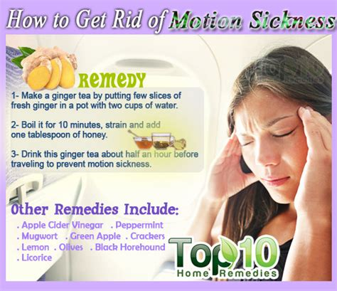 how to get rid of motion sickness top 10 home remedies
