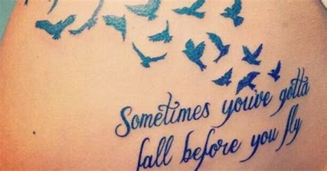 sometimes you gotta fall before you fly tattoo sometimes you ve gotta fall before you fly tattoos i