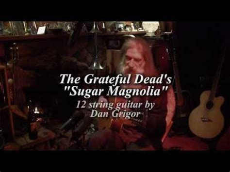 grateful dead sugar magnolia how to play the main riff the grateful dead s quot sugar magnolia quot with dan grigor and