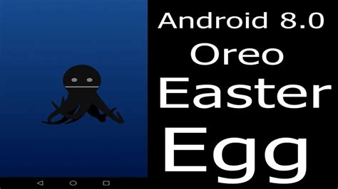 Android Oreo Easter Egg by How To Open Android Oreo Easter Egg Black Octopus