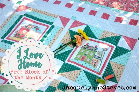 Block Of The Month I Home Block Of The Month Jacquelynne Steves