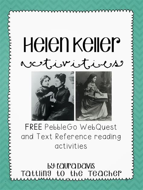 helen keller biography name tattling to the teacher did you know with lots of freebies
