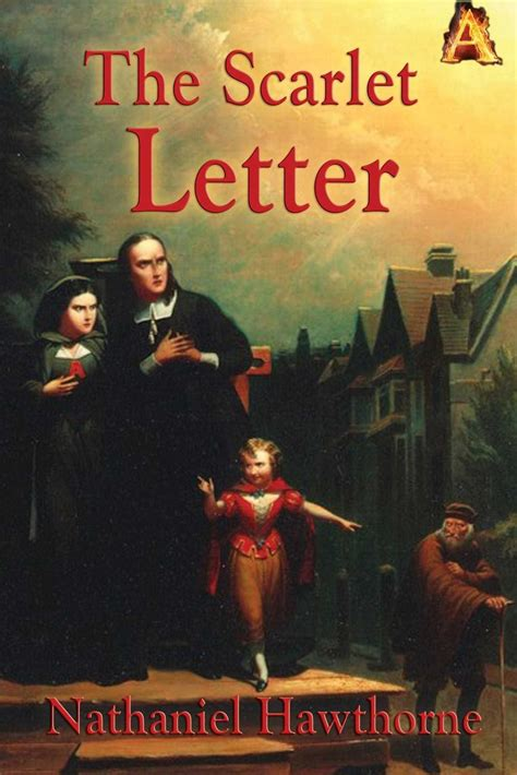 biography of nathaniel hawthorne the scarlet letter the scarlet letter ebook by nathaniel hawthorne official