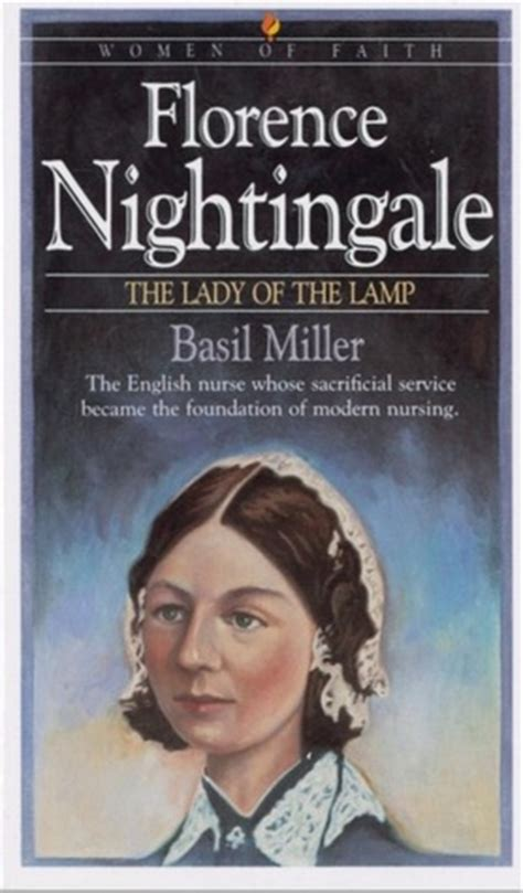 a picture book of florence nightingale florence nightingale the of the l by basil miller