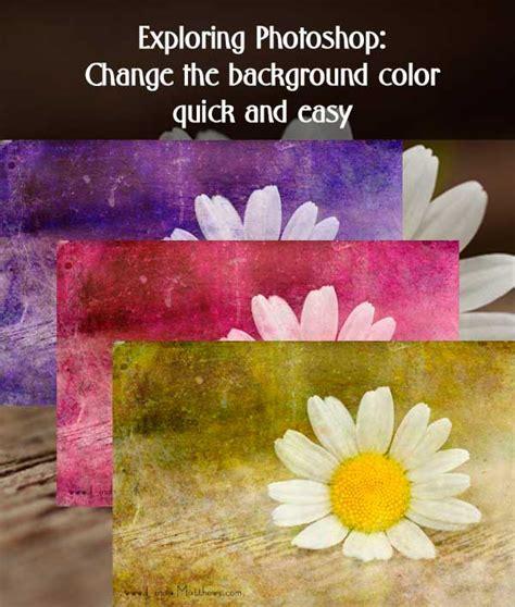 photoshop change background color exploring photoshop how to change a background color