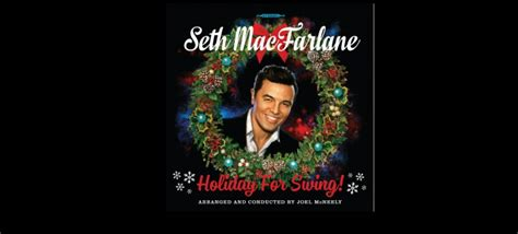 seth macfarlane holiday for swing zip seth macfarlane announces september 30th release date for