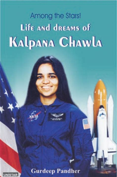 kalpana chawla biography in english in short life and dreams of kalpana chawla