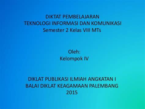 Mengenal Teknologi Informasi Dan Komunikasi Kelas 8 presentasi pi