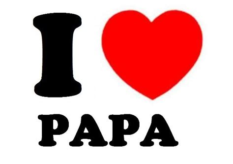images of love you papa i love papa farah zulkifly