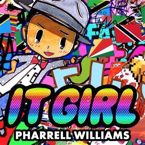 Pharrell Williams It Girl Lyrics Genius Lyrics   pharrell williams it girl lyrics genius lyrics
