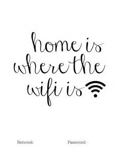 home is where the wifi is diy home is where the wifi is free printable