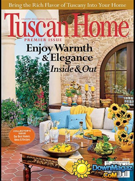 Tuscan Home Decor Magazine by Tuscan Home 2015 187 Pdf Magazines Magazines