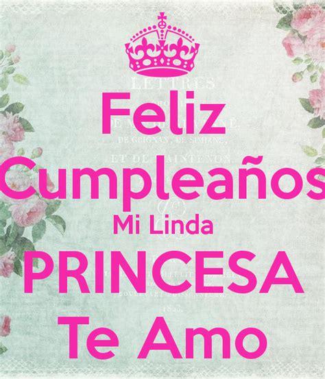 imagenes de feliz cumpleaños hija te amo feliz cumplea 241 os mi linda princesa te amo poster hevelin