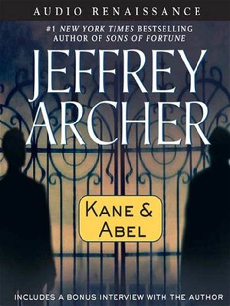 kane and abel jeffrey archer 183 overdrive rakuten overdrive ebooks audiobooks and videos for libraries