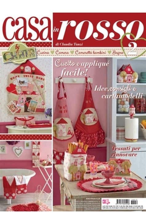 riviste di casa rivista quot casa in rosso quot