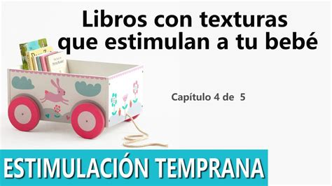 libro abraza a tu nio estrategias de estimulaci 243 n temprana libros con texturas que estimulan a tu beb 233 youtube