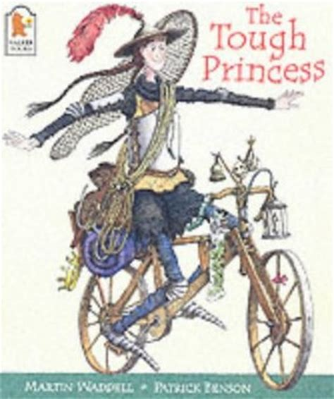 saving the princess books the tough princess by martin waddell reviews discussion