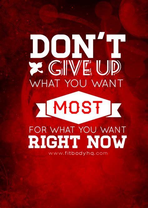 What I Want Now by Don T Give Up What You Want Most For What You Want Right