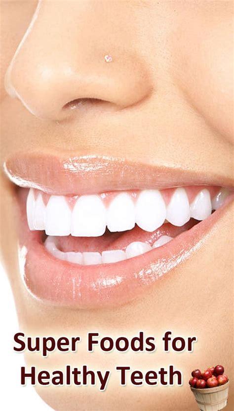 images   foods  healthy teeth  pinterest