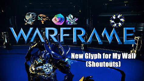 discord warframe warframe new glyph for my wall shoutouts giving away