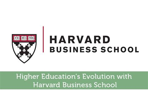 Mba Higher Education by Higher Education S Evolution With Harvard Business School